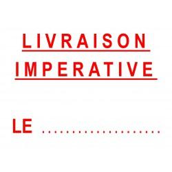 Etiquette LIVRAISON IMPERATIVE LE.....